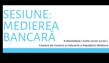 Invitatie la Sesiunea MEDIEREA BANCARĂ image